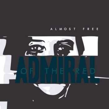 Admiral Of The Red - Almost Free (EP) (2014)