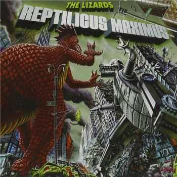 The Lizards - Reptilicus Maximus (2015)