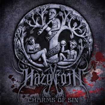 Hazeroth - Charms Of Sin (2015)