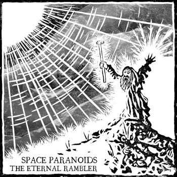 Space Paranoids - The Eternal Rambler (2015)