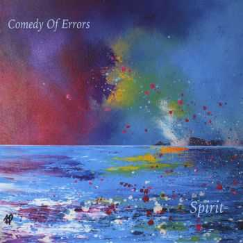 Comedy Of Errors - Spirit (2015)
