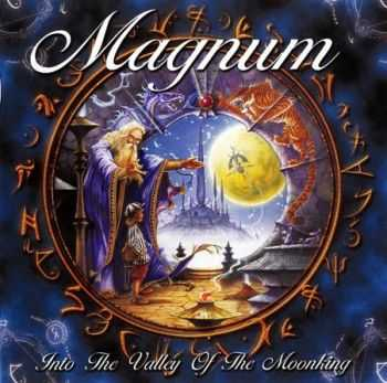 Magnum - Into The Valley Of The Moonking (2009)