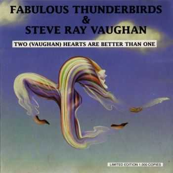 Fabulous Thunderbirds & Steve Ray Vaughan ‎- Two (Vaughan) Hearts Are Better Than One 1992 (Bootleg - Live)