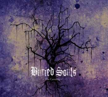 Buried Souls - The Crossing (2015)