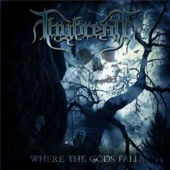 Thybreath - Where the Gods Fall (2015)