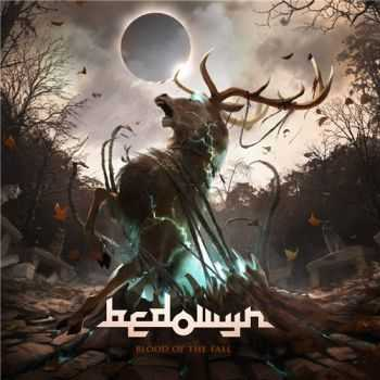 Bedowyn - Blood of the Fall (2015)