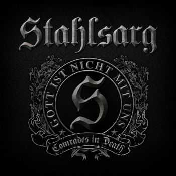 Stahlsarg - Comrades Of Death (2015)