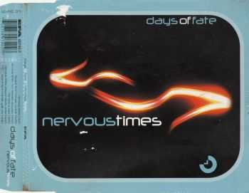 Days Of Fate - Nervous Times 2002 (EP)