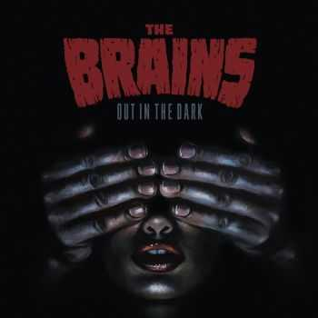 The Brains - Out In The Dark (2015)