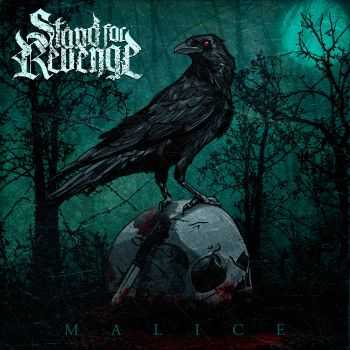 Stand For Revenge - Malice (2015)