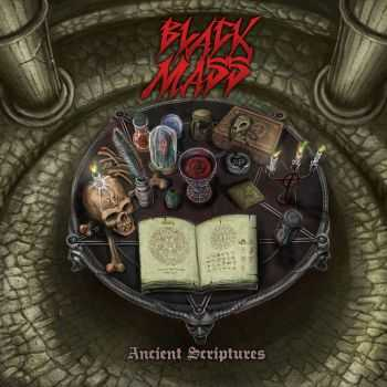 Black Mass - Ancient Scriptures (2015)