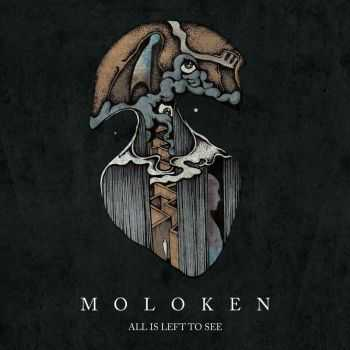 Moloken - All Is Left To See (2015)