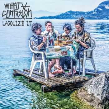 What a Confusion - Lagolize It (2015)