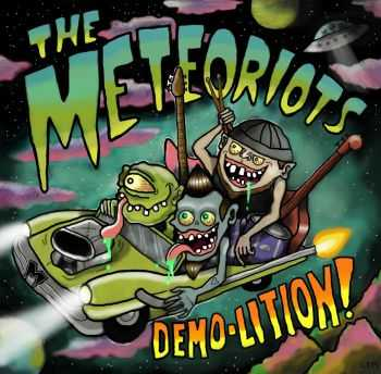 The Meteoriots - Demo-lition (2015)
