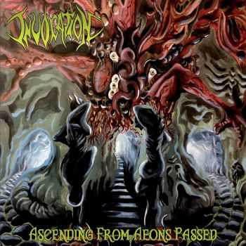 Invokation - Ascending From Aeons Passed (2015)