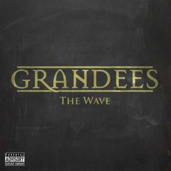 Grandees - The Wave (2015)