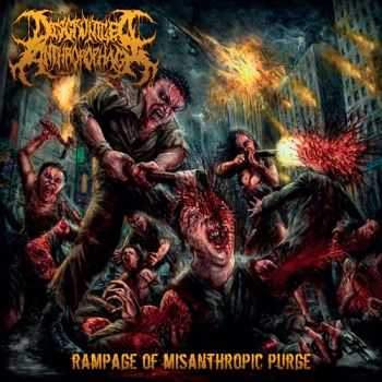 Disgruntled Anthropophagi - Rampage Of Misanthropic Purge (2015)