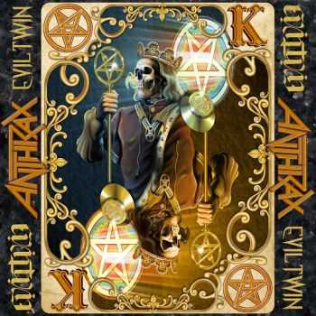 Anthrax - Evil Twin (Single) (2015)