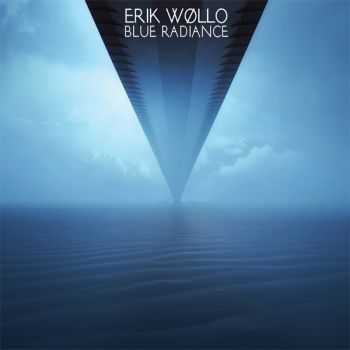 Erik Wollo - Blue Radiance (2015)
