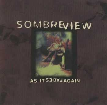 Sombre View - As It Fades Again (1996)