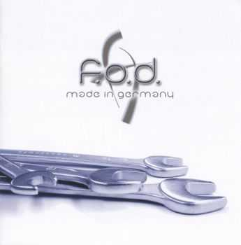 F.O.D. - Made In Germany (2005)