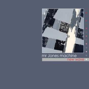 Mr. Jones Machine - New Wave 2005 (2CD)