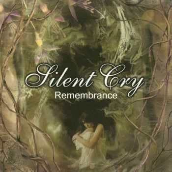 Silent Cry - Remembrance (1999) (LOSSLESS)
