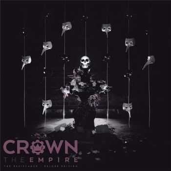 Crown The Empire - The Resistance : Re-issue (2015)