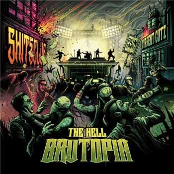 The Hell - Brutopia (2015)