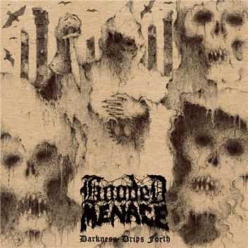 Hooded Menace - Darkness Drips Forth (2015)