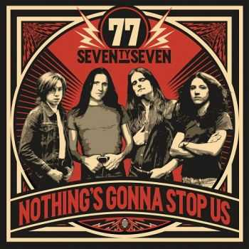 '77 - Nothing's Gonna Stop Us (2015)