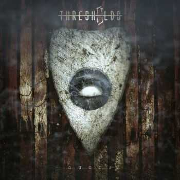 Thresholds - Ouija (2015)