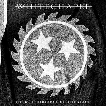 Whitechapel - The Brotherhood of the Blade (Live) (2015)