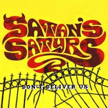Satan's Satyrs - Don't Deliver Us (2015)