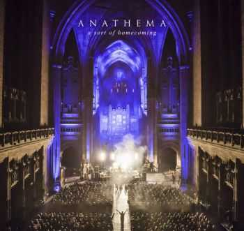 Anathema - A Sort Of Homecoming (2015)