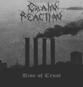 Chain Reaction - Rise of Crust (cover demo) (2015)