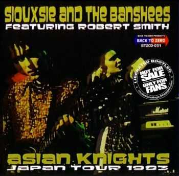 Siouxsie and the Banshees - Asian Knights (1983) Lossless