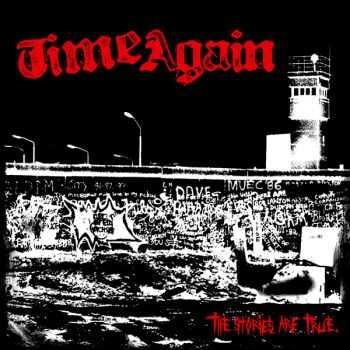 Time Again - The Stories Are True (2006)