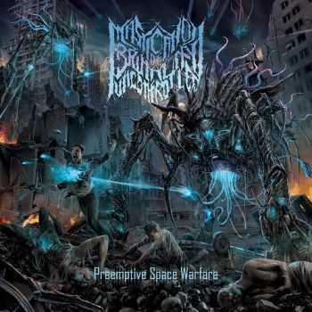 Mastication Of Brutality Uncontrolled - Preemptive Space Warfare (2015)