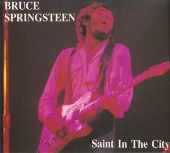 Bruce Springsteen & the E Street Band - Saint In The City (1974) Lossless