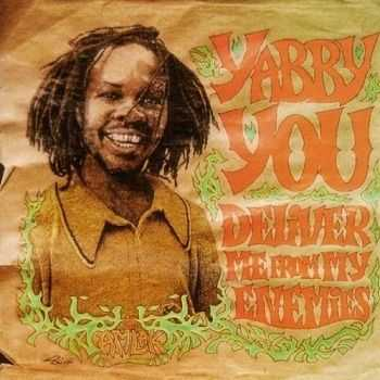 Yabby You - Deliver Me From My Enemies [Reissue] (2006)