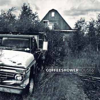 Coffeeshower - Houses (2015)