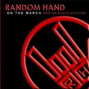 Random Hand - On The March (2005)