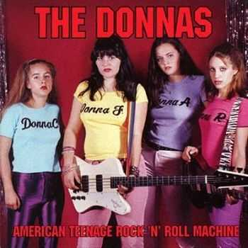 The Donnas - American Teenage Rock 'n' Roll Machine (1998)