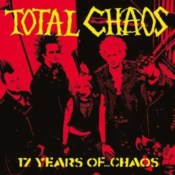 Total Chaos - 17 Years Of... Chaos (2006)