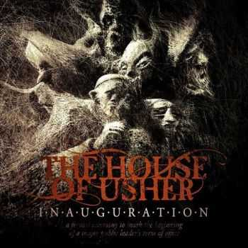 The House Of Usher - Inauguration (2015)