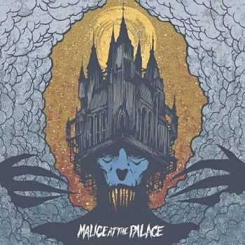 Malice At The Palace - Malice At The Palace (2015)