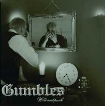 Gumbles - Wild And Punk (EP) (2002)