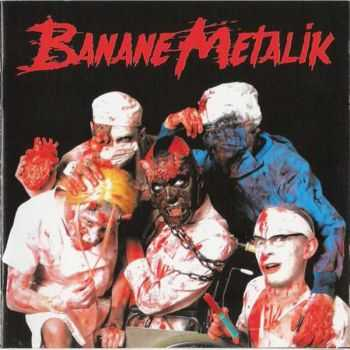 Banane Metalik - Sex, Blood And Gore'n'roll (2005)