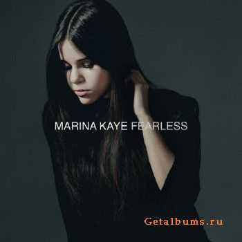 Marina Kaye - Fearless (Deluxe Edition) (2015)